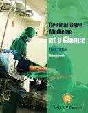 Critical Care Medicine at a Glance