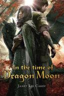 In the Time of Dragon Moon Pdf/ePub eBook