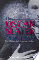 The Oscar Slater Murder Story