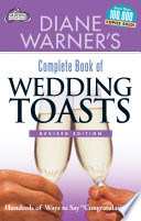 Diane Warner s Complete Book of Wedding Toasts  Revised Edition