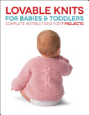 Lovable Knits for Babies and Toddlers