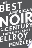 """""""The Best American Noir of the Century"""" by James Ellroy, Otto Penzler"""