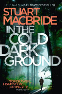 In the Cold Dark Ground (Logan McRae, Book 10)