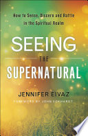 Seeing The Supernatural Book PDF