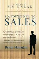 So, You're New to Sales Pdf/ePub eBook