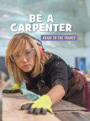 Be a Carpenter