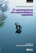 27 conversaciones con emprendedores españoles