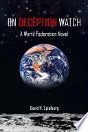 On Deception Watch