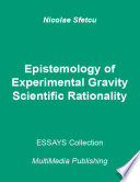 Epistemology Of Experimental Gravity Scientific Rationality Book PDF