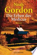 Die Erben des Medicus  : Roman