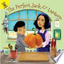 The Perfect Jack O  Lantern