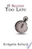 A Second Too Late Book PDF