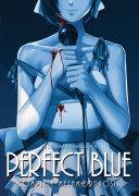 Perfect Blue: Complete Metamorphosis Pdf/ePub eBook