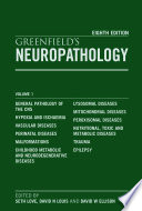 """Greenfield's Neuropathology Eighth Edition 2-Volume Set"" by Seth Love, David Louis, David W Ellison"