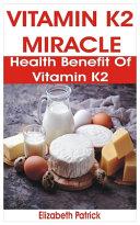 Vitamin K2 Miracle