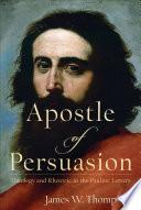 Apostle of Persuasion Book