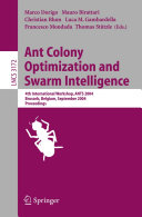 Ant Colony Optimization and Swarm Intelligence
