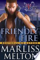 Friendly Fire  The Echo Platoon Series  Book 3