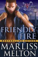 Friendly Fire (The Echo Platoon Series, Book 3)