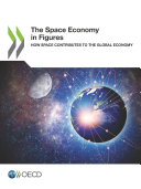 The Space Economy in Figures How Space Contributes to the Global Economy