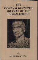 The Social & Economic History of the Roman Empire
