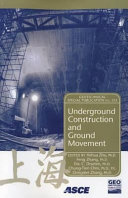 Underground Construction and Ground Movement