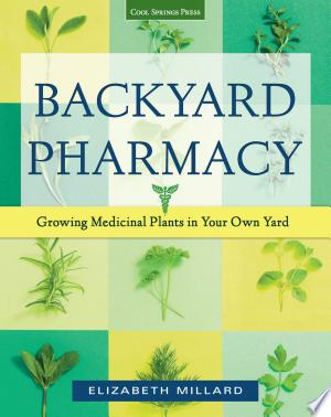 Download Backyard Pharmacy Free PDF Books - Free PDF