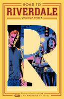 Road to Riverdale Vol. 3 Pdf