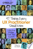 97 Things Every UX Practitioner Should Know Book