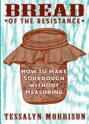 Bread of the Resistance Pdf/ePub eBook