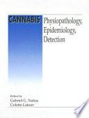 Cannabis Physiopathology Epidemiology Detection