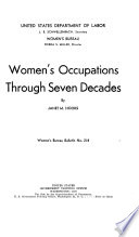 Women's Occupations Through Seven Decades