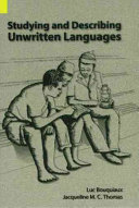Studying and Describing Unwritten Languages