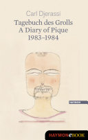 Tagebuch des Grolls  A Diary of Pique 1983 1984