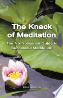 The Knack of Meditation