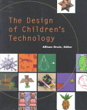 The Design Of Children S Technology Book PDF