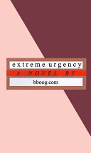 Extreme Urgency