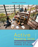 Active Reading Skills  : Reading and Critical Thinking in College