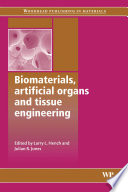 Biomaterials  Artificial Organs and Tissue Engineering Book