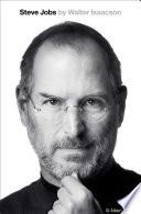 """Steve Jobs"" by Walter Isaacson, Steve Jobs, Simon & Schuster"