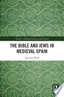 The Bible And Jews In Medieval Spain