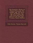 The Dramatic Works of Thomas Heywood