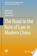 The Road to the Rule of Law in Modern China Book