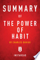 Summary Of The Power Of Habit By Charles Duhigg Book