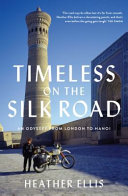 Timeless on the Silk Road Book PDF