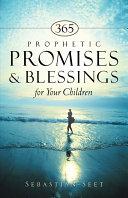 365 Prophetic Promises   Blessings for Your Children