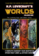 Read Online H.P. Lovecraft's Worlds - Volume 1: The Lurking Fear and Other Tales For Free