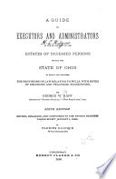 A Guide to Executors and Administrators in the Settlement of the Estates of Deceased Persons Within the State of Ohio Book