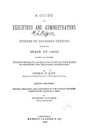 A Guide to Executors and Administrators in the Settlement of the Estates of Deceased Persons Within the State of Ohio