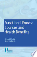 Functional Foods   Sources and Health Benefits Book